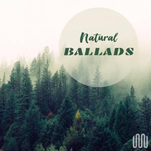 NATURAL BALLADS