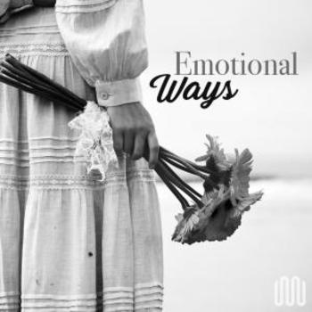 EMOTIONAL WAYS