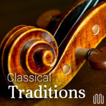 CLASSICAL TRADITIONS