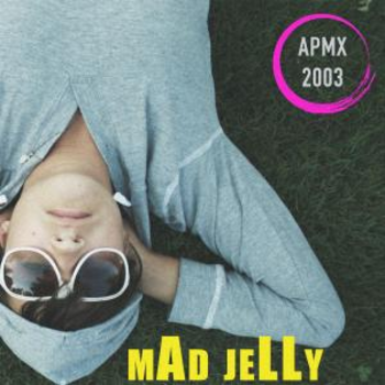 Mad Jelly (Pop EDM)