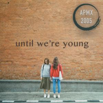 Until We're Young (Pop EDM)