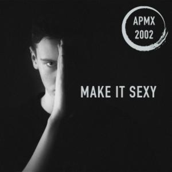 Make It Sexy (Pop EDM)