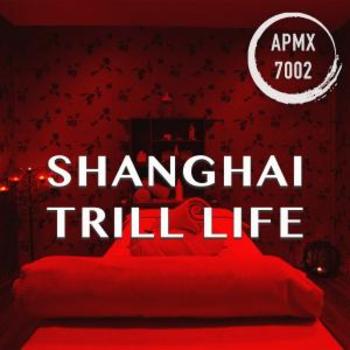 Shanghai Trill Life (Oriental House)