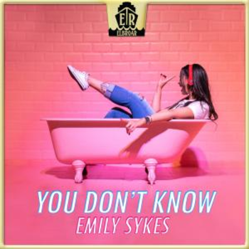 You Don't Know - Emily Sykes