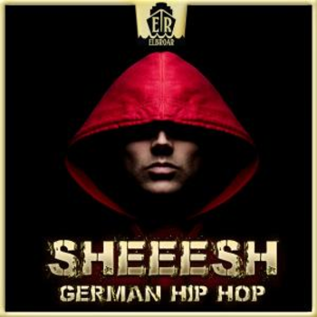 Sheeesh - German Hip Hop