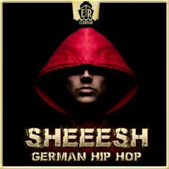 Sheeesh - German Hip Hop