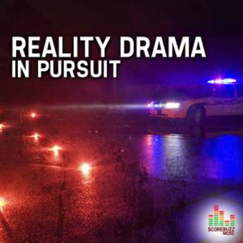 Reality Drama - In Pursuit