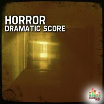 Horror - Dramatic Score