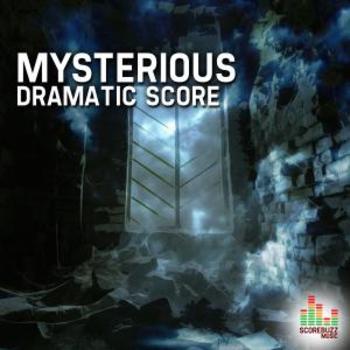 Mysterious - Dramatic Score