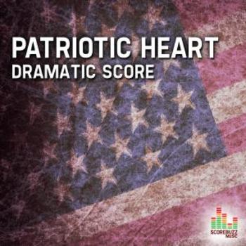 Patriotic Heart - Dramatic Score