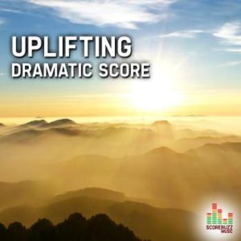 Uplifting - Dramatic Score