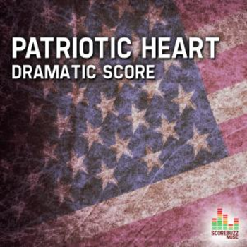 Patriotic Heart - Dramatic Score