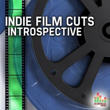 Indie Film Cuts - Introspective