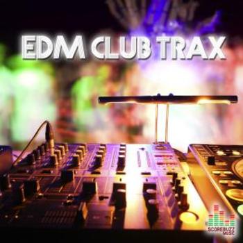 EDM Club Trax