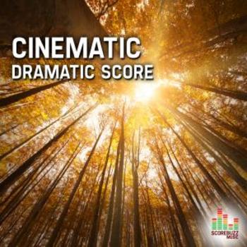 Cinematic - Dramatic Score