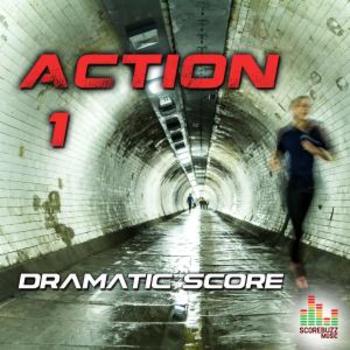 Action 1 - Dramatic Score