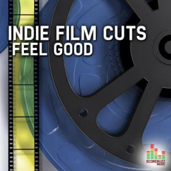 Indie Film Cuts - Feel Good