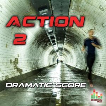 Action 2 - Dramatic Score