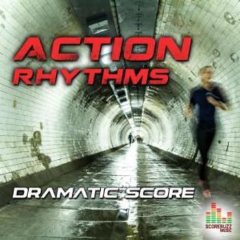 Action Rhythms - Dramatic Score