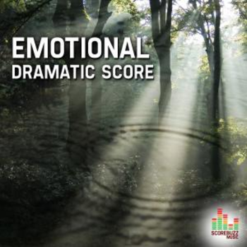 Emotional - Dramatic Score