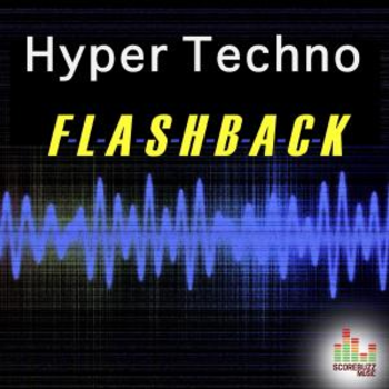 Hyper Techno Flashback