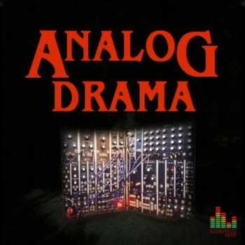 Analog Drama