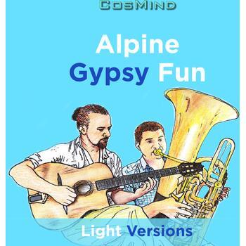 Alpine Gypsy Fun - Light Versions