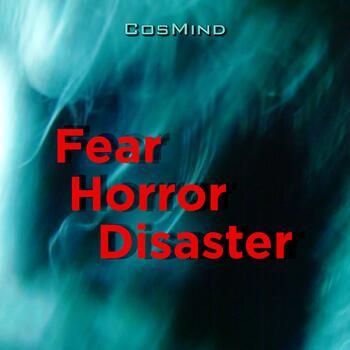 Fear Horror Disaster