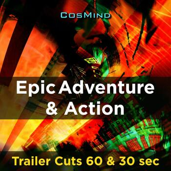 Epic Adventure & Action - Trailer Cuts 60 & 30
