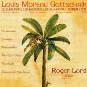 Louis Moreau Gottschalk: Selected Works
