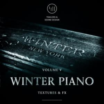 Winter Piano Vol 5: Textures and FX