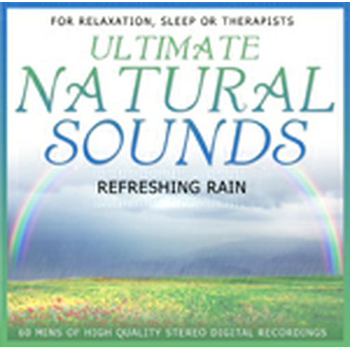 Ultimate Natural Sounds Refreshing Rain