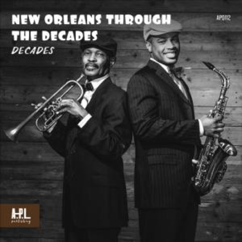 New Orleans Through The Decades
