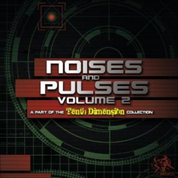 Noises and Pulses Volume 2