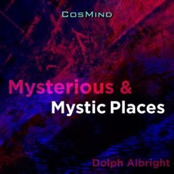 Mysterious & Mystic Places