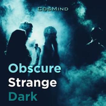 Obscure Strange Dark