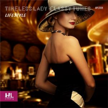 TIMELESS LADY - Classy Tunes