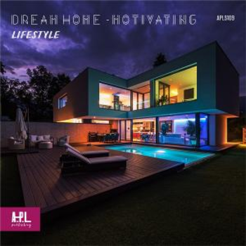 DREAM HOME - Motivating