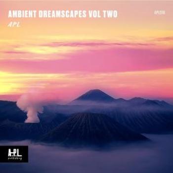 APL 018 Ambient Dreamscapes Vol Two