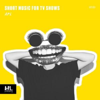 APL 103 Short Music For TV Shows