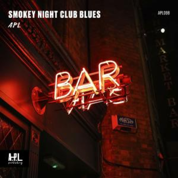 APL 098 Smokey Night Club Blues