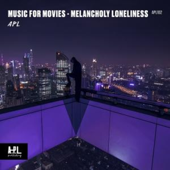 APL 102 Music For Movies Melancholy Loneliness
