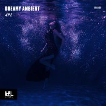 APL 084 Dreamy Ambient
