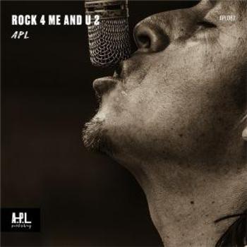 APL 087 Rock 4 Me and U 2