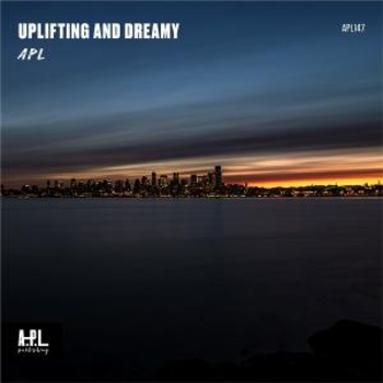 APL 147 Uplifting And Dreamy