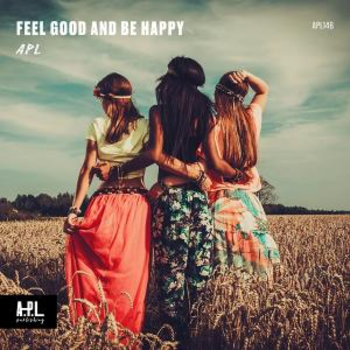 APL 146 Feel Good And Be Happy