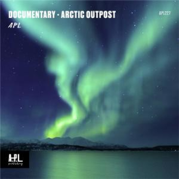APL 227 Documentary Arctic Outpost