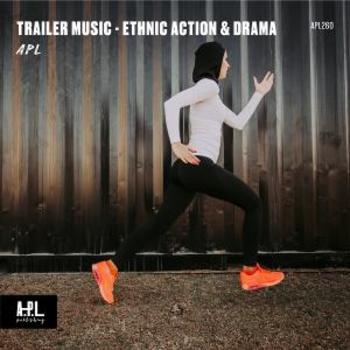APL 260 Trailer Music Ethnic Action & Drama