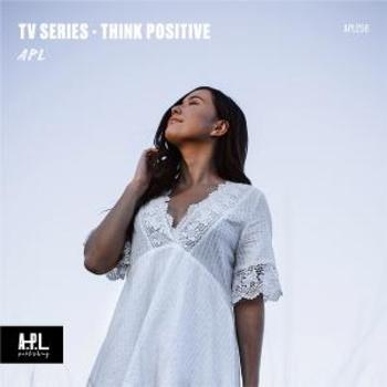 APL 258 TV Series Think Positive