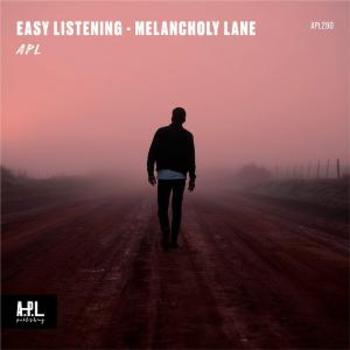 APL 290 Easy Listening Melancholy Lane